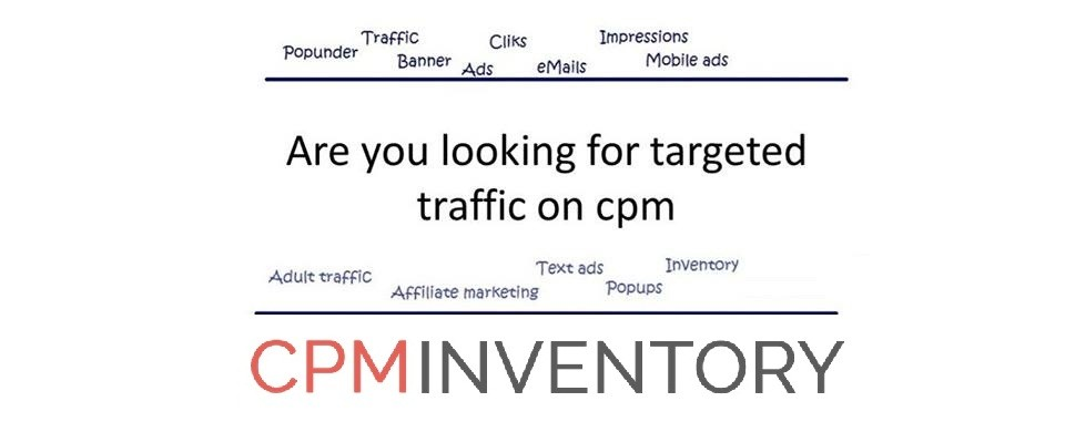 CPM INVENTORY | perfect solution for all online traffic
